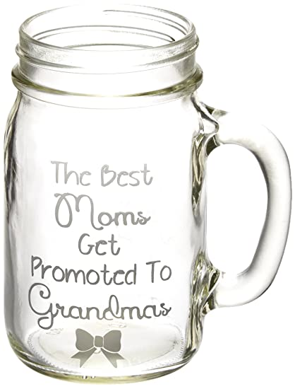 9e33b2f41 The Best Moms Get Promoted to Grandmas Etched Glass Mason Jar Mug with  Handle Baby Announcement