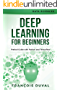 Deep Learning for Beginners: Practical Guide with Python and Tensorflow (Data Sciences Book 2) (English Edition)