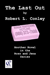 The Last Out (Ross and Jena Series Book 4) Kindle Edition