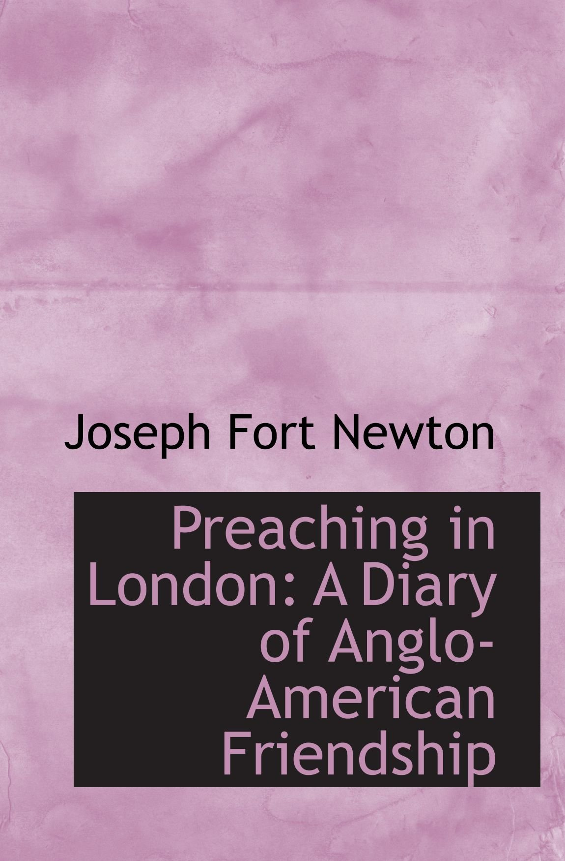 Download Preaching in London: A Diary of Anglo-American Friendship ebook