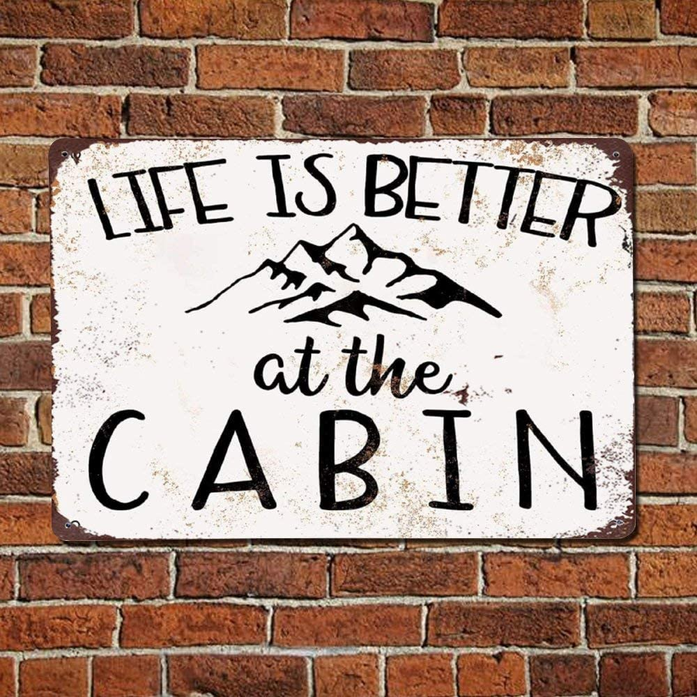 43LenaJon Life is Better at The Cabin Metal Signs Wall Decor Vintage Metal Signs Cafe Bar Garage Yard Signs Home Decor 8x12 inch