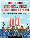 Retro Pixel Art Sketch Pad: Pixel Art Doodling for All Ages