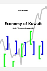 Economy of Kuwait (Economy in countries Book 131) Kindle Edition