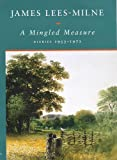 A Mingled Measure: Diaries 1953-1972