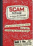 Scam School Book 2: Fire