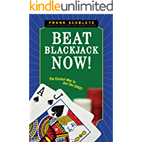 Beat Blackjack Now!: The Easiest Way to Get the Edge! (English Edition)