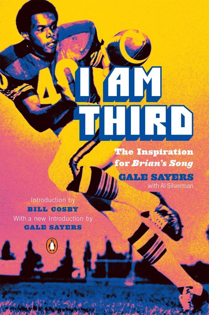 Read Online I Am Third: The Inspiration for Brian's Song: Third Edition pdf