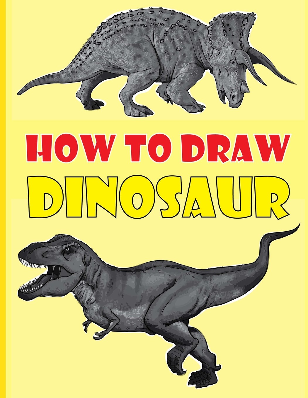 How to draw dinosaurs the step by step dinosaur drawing book ges lone 9781983591471 amazon com books