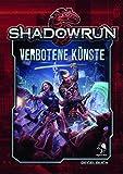 Shadowrun 5: Verbotene Künste (Hardcover)