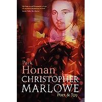 Christopher Marlowe: Poet & Spy: Poet and Spy