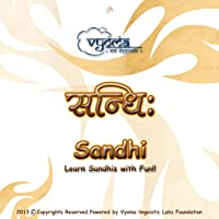 Sanskrit Sandhi - Science of joining & splitting the letters