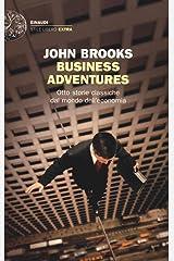 Business Adventures, otto storie classiche dal mondo dell'economia Paperback