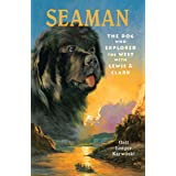 SeaMan: The Dog Who Explored The West With Lewis & Clark (Peachtree Junior Publication)