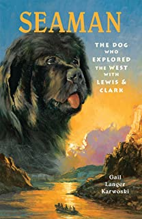 The captains dog my journey with the lewis and clark tribe roland seaman the dog who explored the west with lewis clark a peachtree junior fandeluxe Gallery