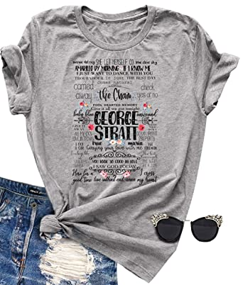 66911215 Womens George Strait Songs T-Shirt Fun Letter Graphic Tees Tops Casual  Short Sleeve Tunic Summer Blouse T Shirts at Amazon Women's Clothing store: