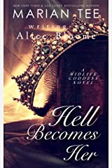 Hell Becomes Her: A Paranormal Women's Fiction Novel (The Midlife Goddess Book 3) Kindle Edition