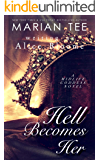 Hell Becomes Her: A Paranormal Women's Fiction Novel (The Midlife Goddess Book 3)