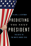 Predicting the Next President: The Keys to the White House