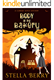 Body at the Bakery (A Cornish Witch Mystery Book 1)