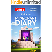 Minecraft Diary: Part 3 - The Nether Adventure