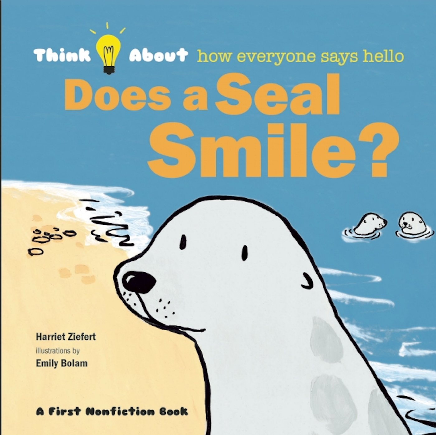 Does a Seal Smile? (Think About...) by Blue Apple Books