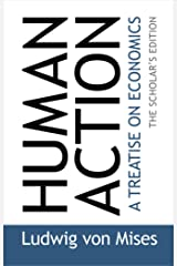 Human Action: The Scholar's  Edition Paperback