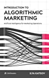 Introduction to Algorithmic Marketing: Artificial