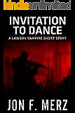 Invitation to Dance: A Lawson Vampire Story #16: A Supernatural Espionage Urban Fantasy Series (The Lawson Vampire…