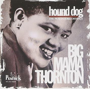 Amazon   Hound Dog-Peacock Recordings   Thornton, Big Mama ...