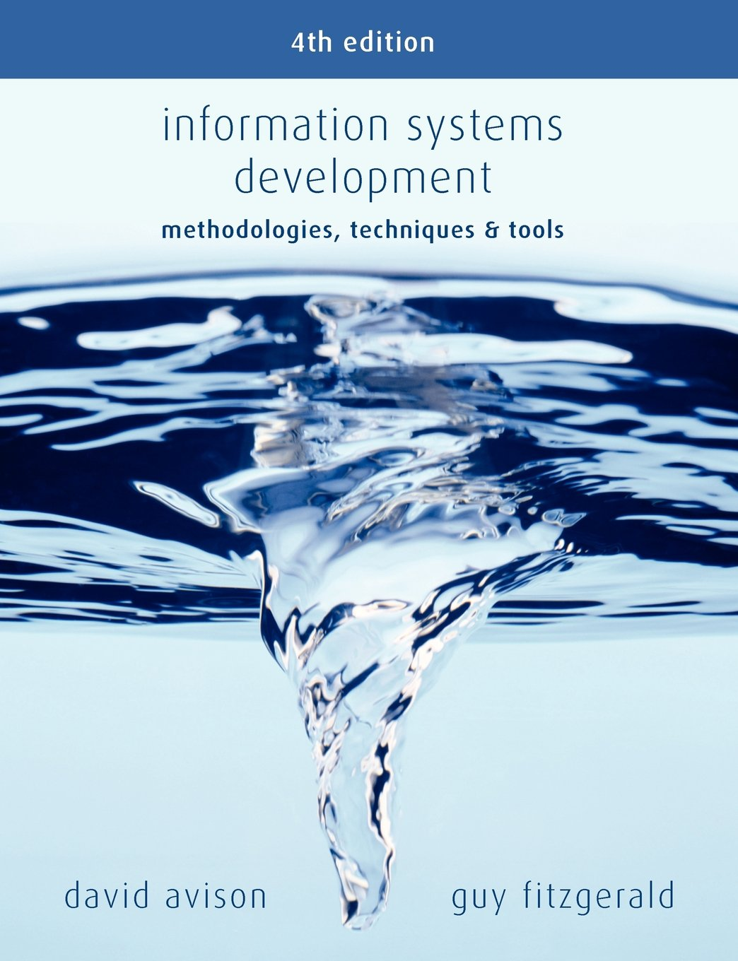 Information Systems Development: Methodologies, Techniques and Tools
