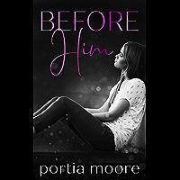 Before Him (If I Break) (English Edition)
