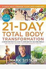 The Primal Blueprint 21-Day Total Body Transformation: A step-by-step, gene reprogramming action plan Paperback