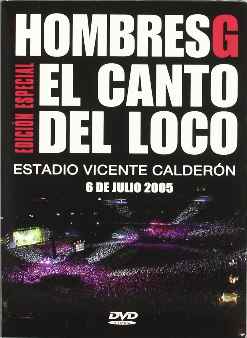 Hombres G: El Canto del Loco - Estadio Vicente Calderon, 6 Julio, 2005 DVD: Amazon.es: Hombres G, El Canto Del Loco: Cine y Series TV