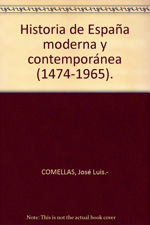 Historia de España moderna y contemporánea 1474-1965 . Tapa blanda ...