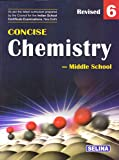 Selina Concise Chemistry - Middle School for Class 6 (2018-19 Session)
