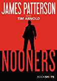 Nooners (Kindle Single) (BookShots)