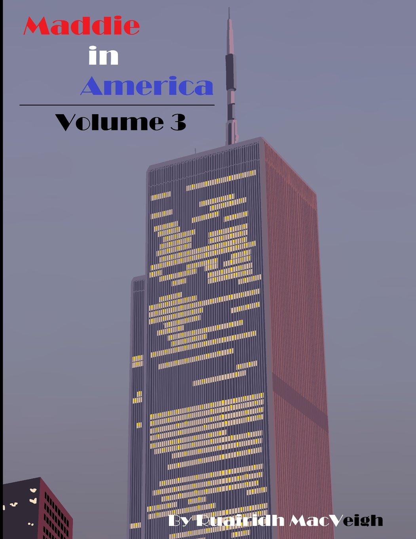 Read Online Maddie in America - Volume 3 ebook