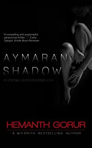 Aymaran Shadow (Eternal Visitation Book 1)