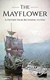 Mayflower: A History From Beginning to End