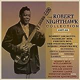 The Robert Nighthawk Collection 1937-52