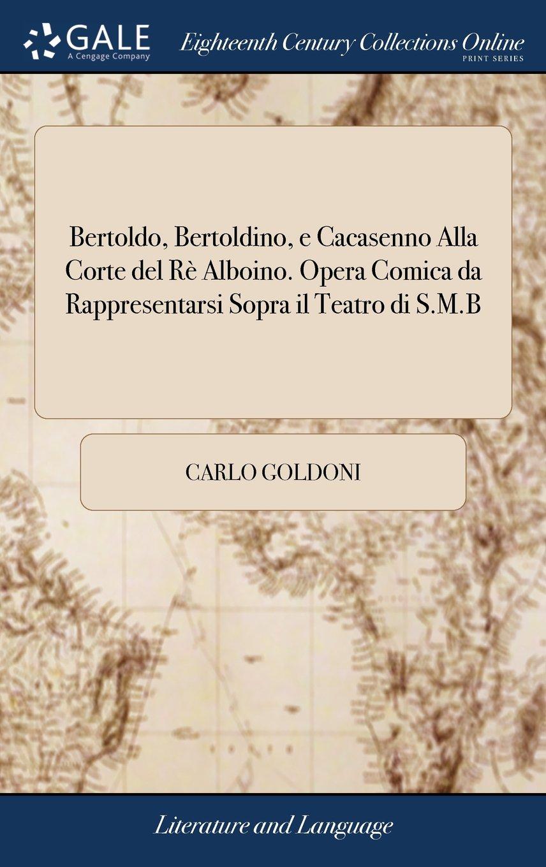 another chance 4cadd 83ea4 Bertoldo, Bertoldino, E Cacasenno Alla Corte del Rè Alboino ...
