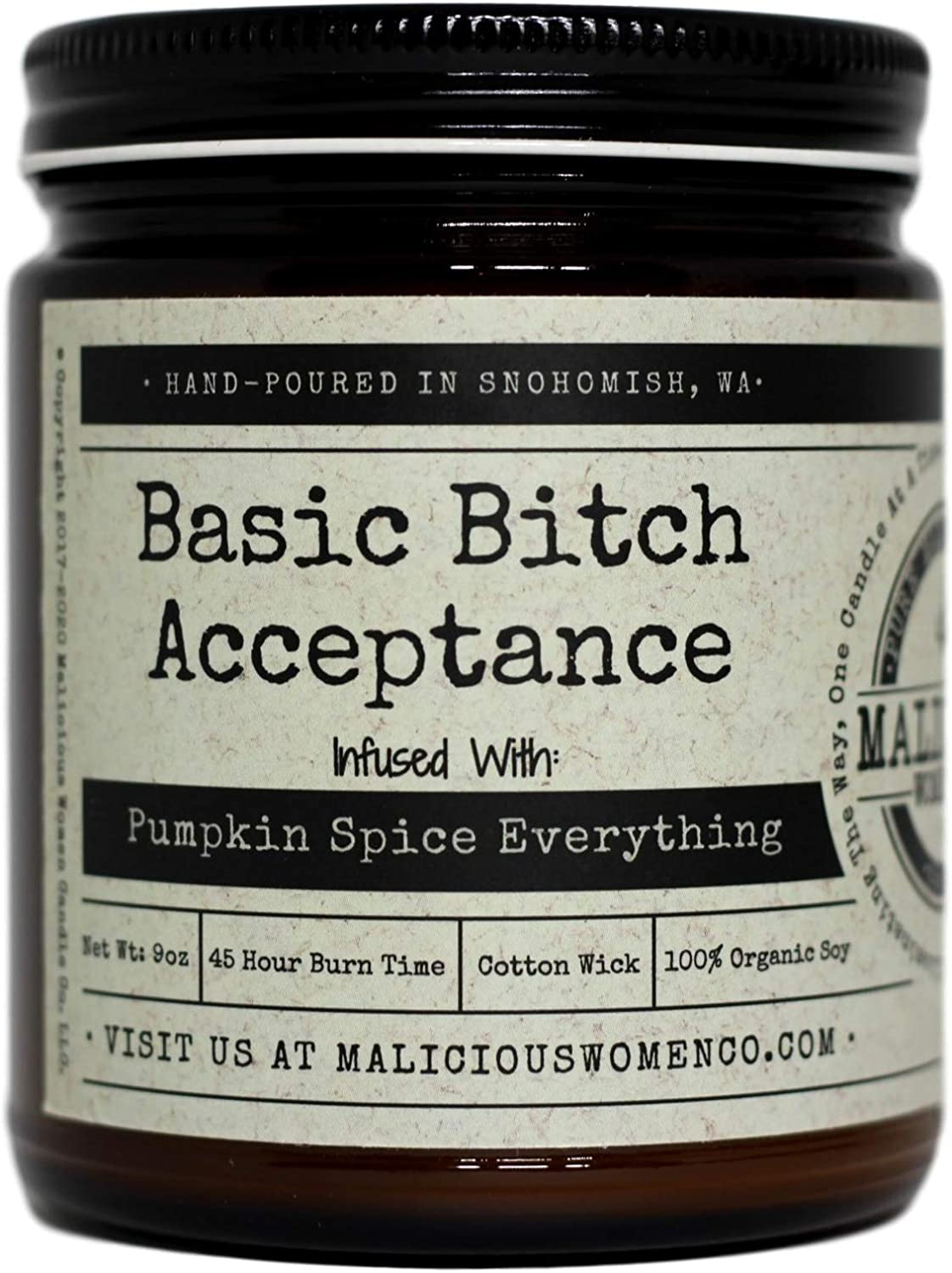 Malicious Women Candle Co - Basic Bitch Acceptance, Pumpkin Spice Latte Infused with Scarves, Boots & Pumpkin Spice Everything, All-Natural Organic Soy Candle, 9 oz