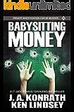 Babysitting Money: A Gavin English/LT Jack Daniels Thriller (Gavin English Thrillers Book 4)