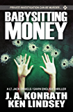 Babysitting Money: A Gavin English/LT Jack Daniels Thriller (Gavin English Thrillers)