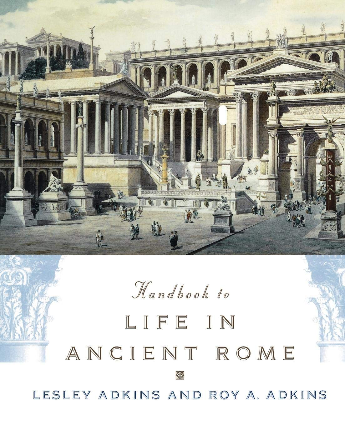 Handbook to Life in Ancient Rome: Amazon co uk: Lesley