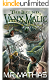 The Long Journey Home (The Legend of Vanx Malic Book 8)