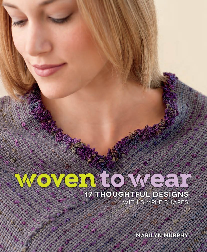 Woven to Wear: 17 Thoughtful Designs with Simple Shapes pdf