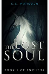 The Lost Soul (Enchena Book 1) Kindle Edition
