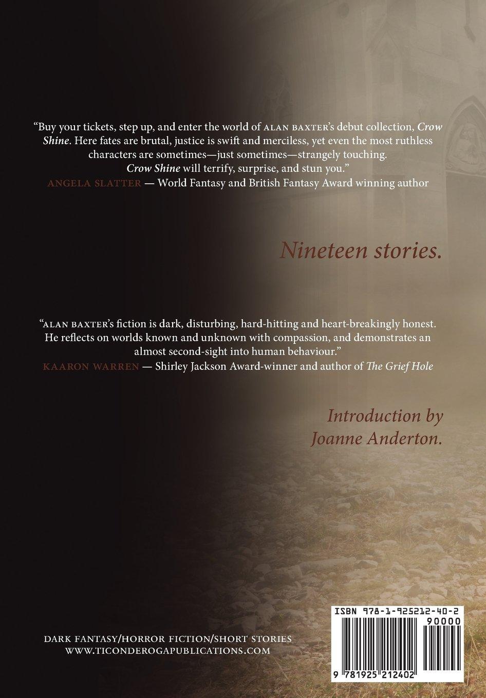 Crow Shine: Alan Baxter, Joanne Anderton: 9781925212402: Amazon: Books