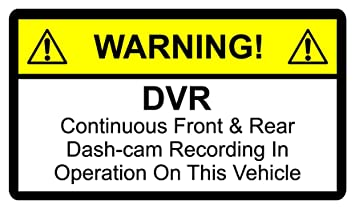 warning sticker dvr continuous front rear dash cam recording in